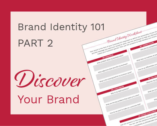 Brand Identity 101 Part 2: Discover Your Brand