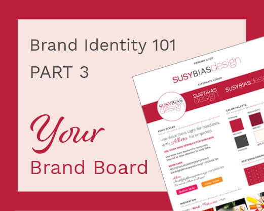 Brand Identity 101 Part 3: Your Brand Board